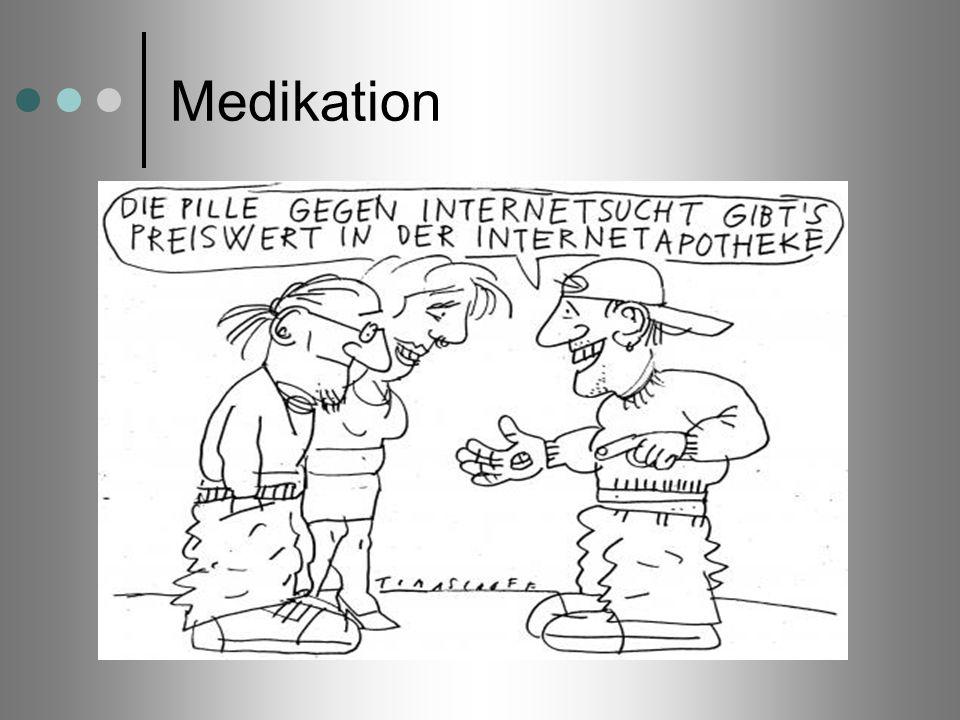 Medikation Es gibt auch die Fälle, bei denen eine schrittweise Verringerung der Spielzeit nicht funktioniert.