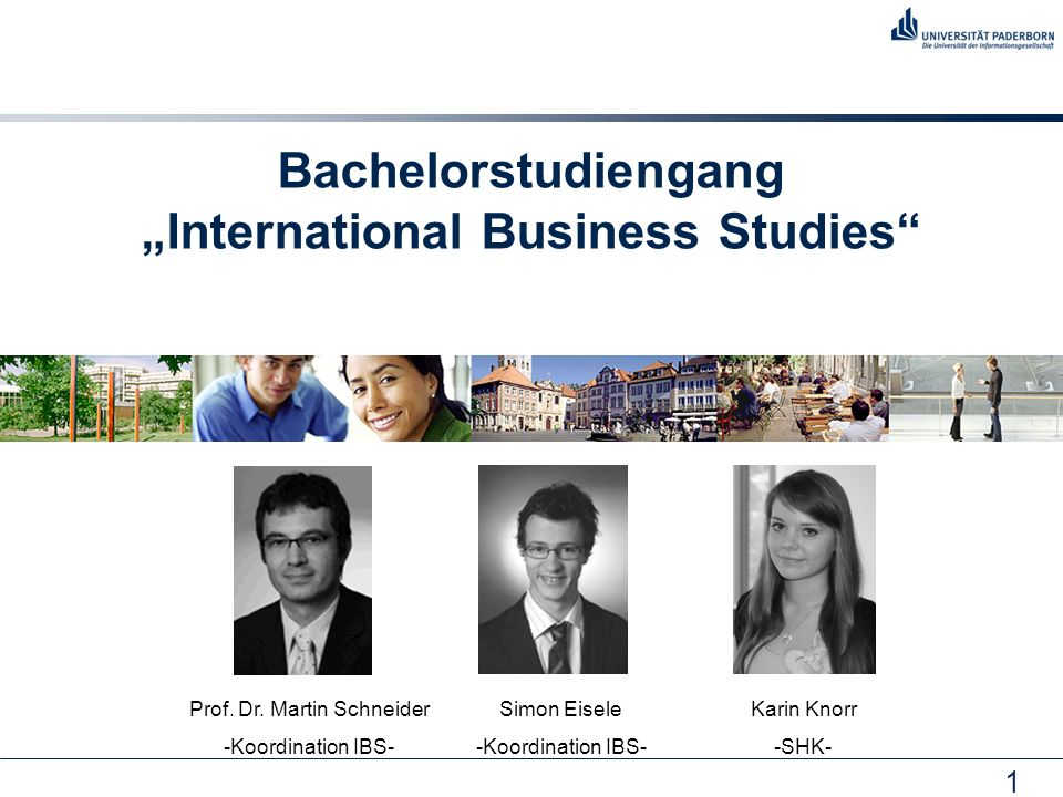 "Bachelorstudiengang ""International Business Studies"