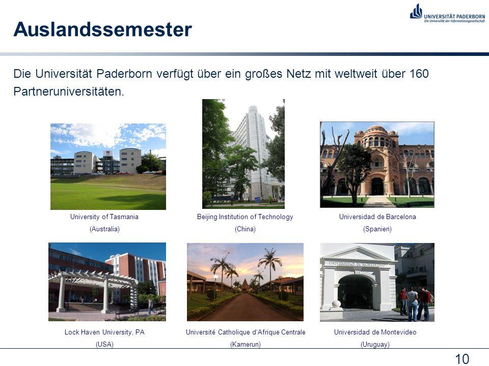Auslandssemester Die Universität Paderborn verfügt über ein großes Netz mit weltweit über 160. Partneruniversitäten.