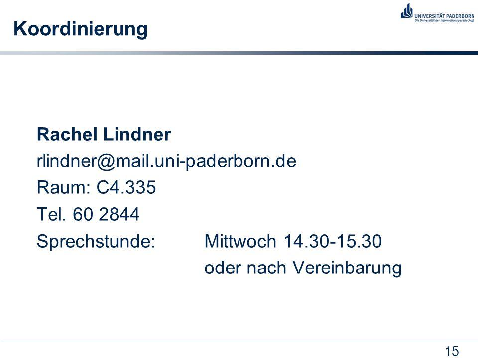 Koordinierung Rachel Lindner rlindner@mail.uni-paderborn.de