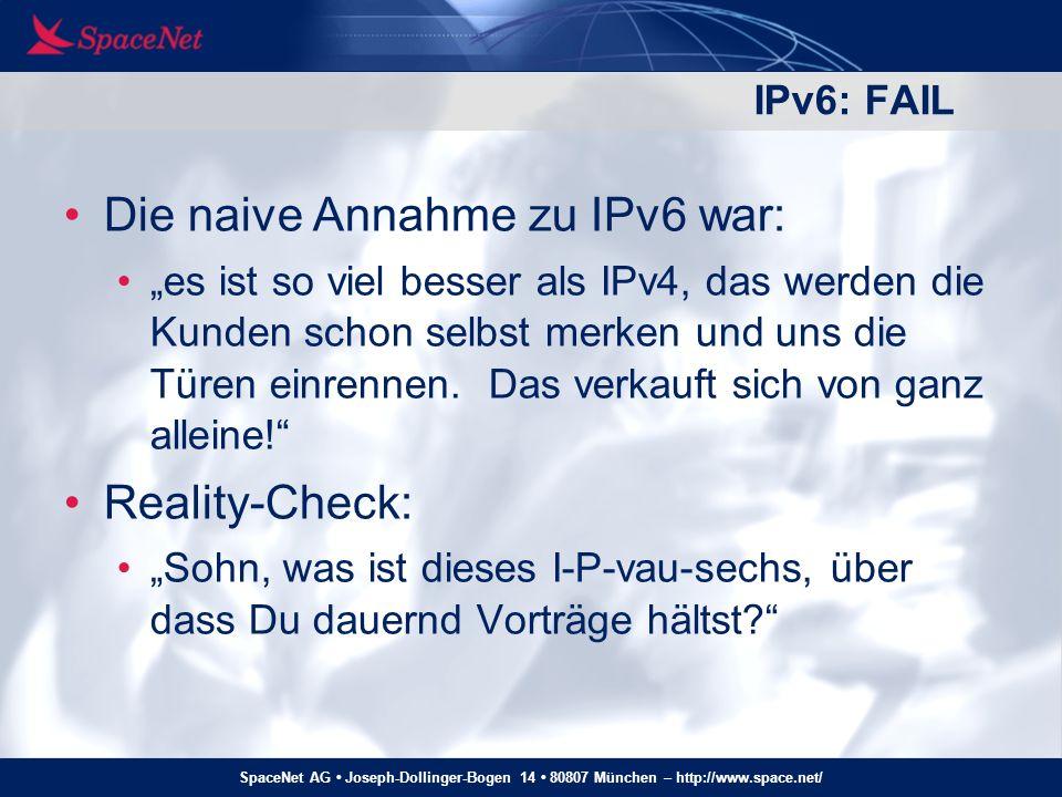 Die naive Annahme zu IPv6 war: