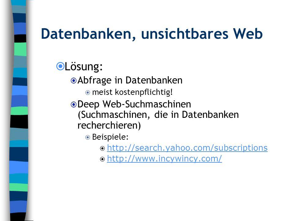 Datenbanken, unsichtbares Web