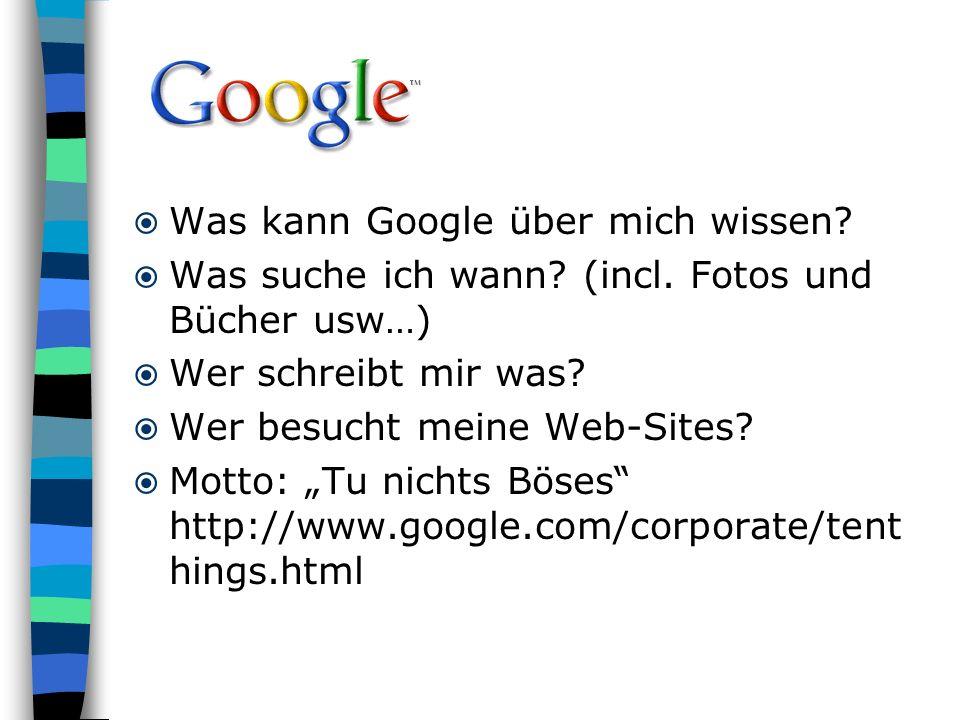 Was kann Google über mich wissen