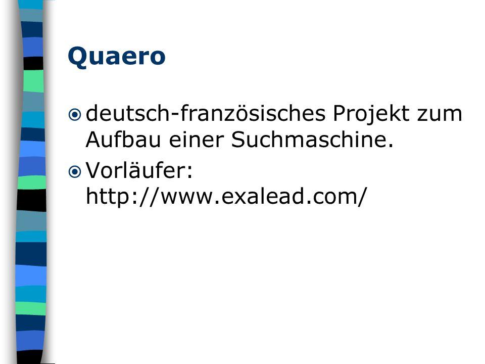 Quaero deutsch-französisches Projekt zum Aufbau einer Suchmaschine.