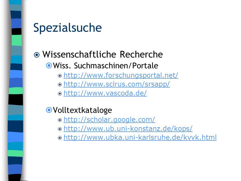Spezialsuche Wissenschaftliche Recherche Wiss. Suchmaschinen/Portale