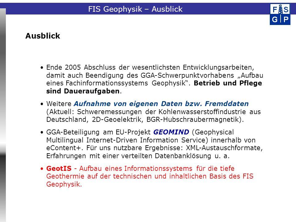 FIS Geophysik – Ausblick