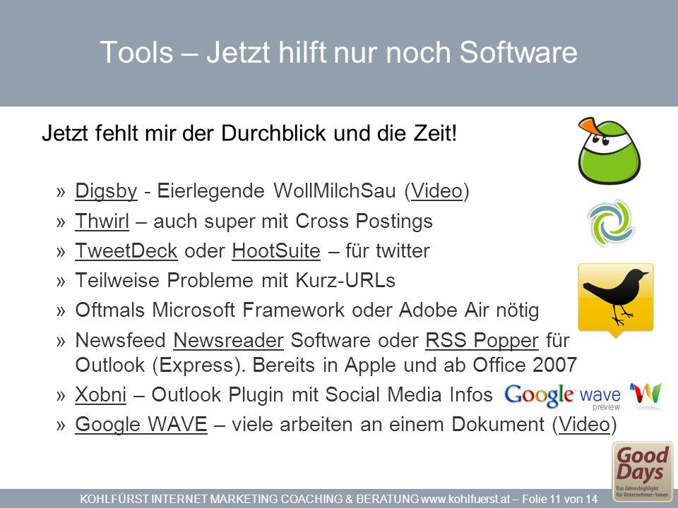 Tools – Jetzt hilft nur noch Software
