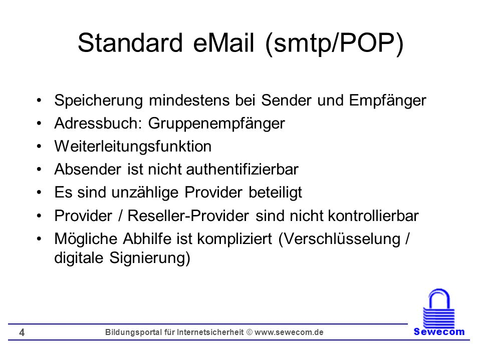 Standard eMail (smtp/POP)