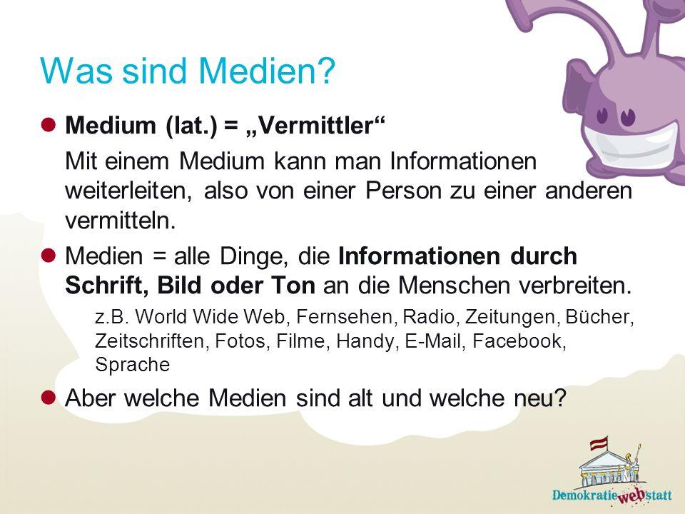 """Was sind Medien Medium (lat.) = """"Vermittler"""