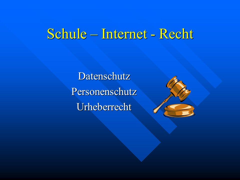 Schule – Internet - Recht