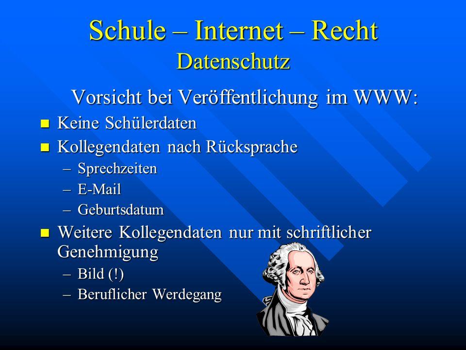 Schule – Internet – Recht Datenschutz