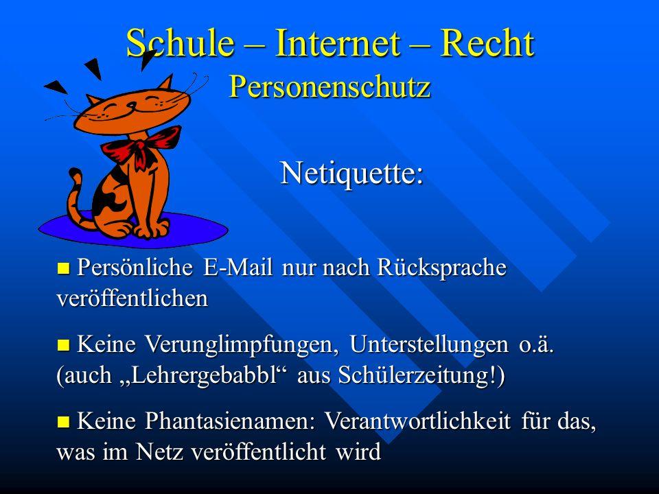 Schule – Internet – Recht Personenschutz