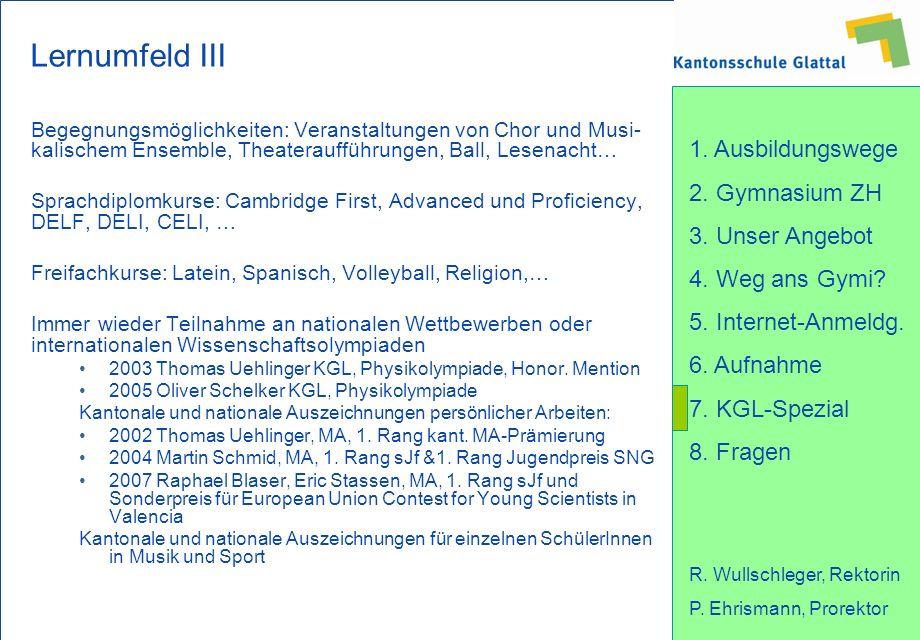 Lernumfeld III Begegnungsmöglichkeiten: Veranstaltungen von Chor und Musi-kalischem Ensemble, Theateraufführungen, Ball, Lesenacht…