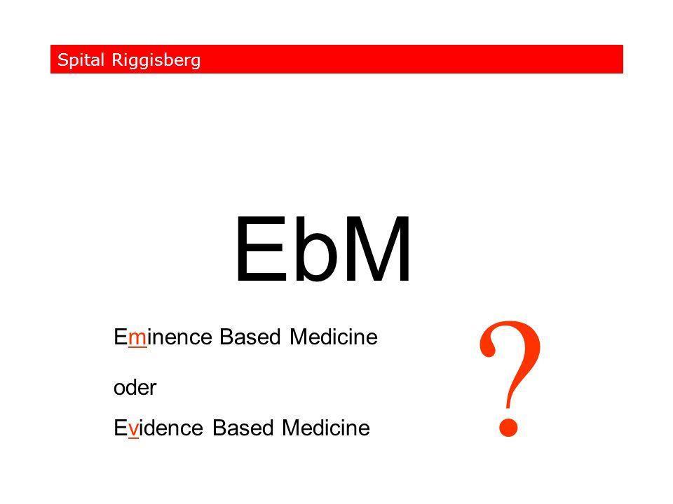 EbM Eminence Based Medicine oder Evidence Based Medicine
