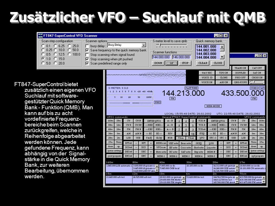 Zusätzlicher VFO – Suchlauf mit QMB