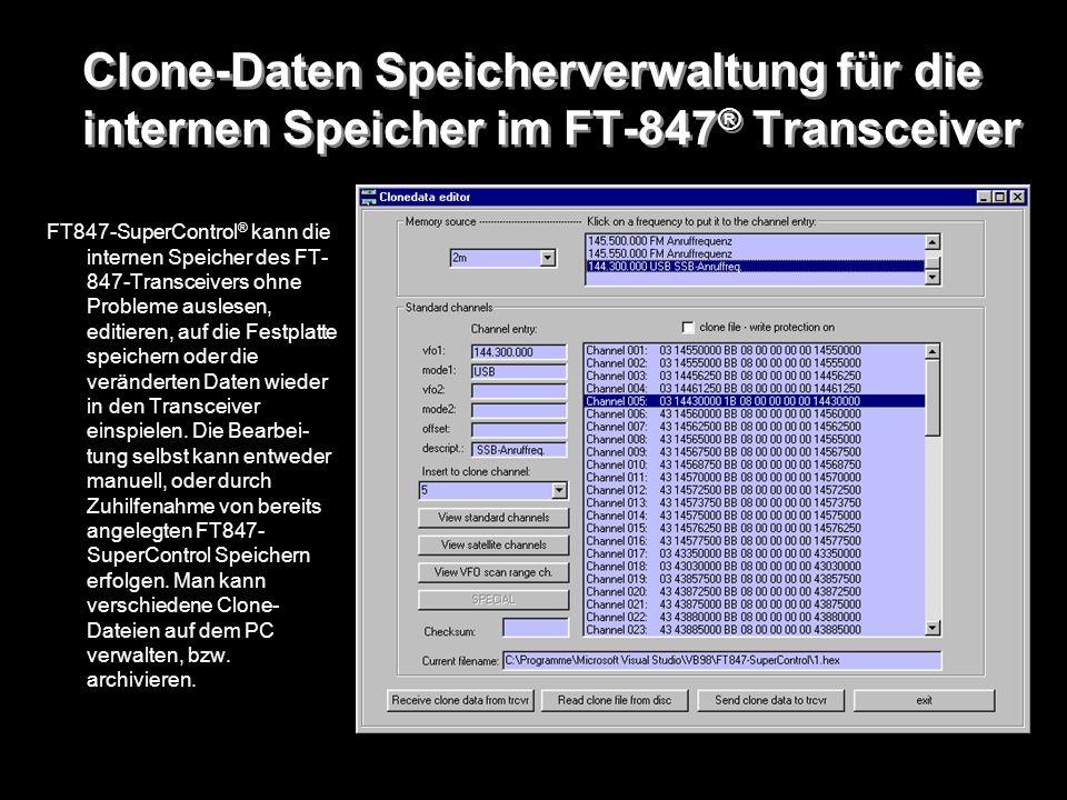Clone-Daten Speicherverwaltung für die internen Speicher im FT-847® Transceiver