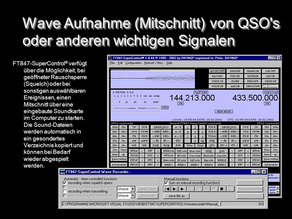 Wave Aufnahme (Mitschnitt) von QSO s oder anderen wichtigen Signalen