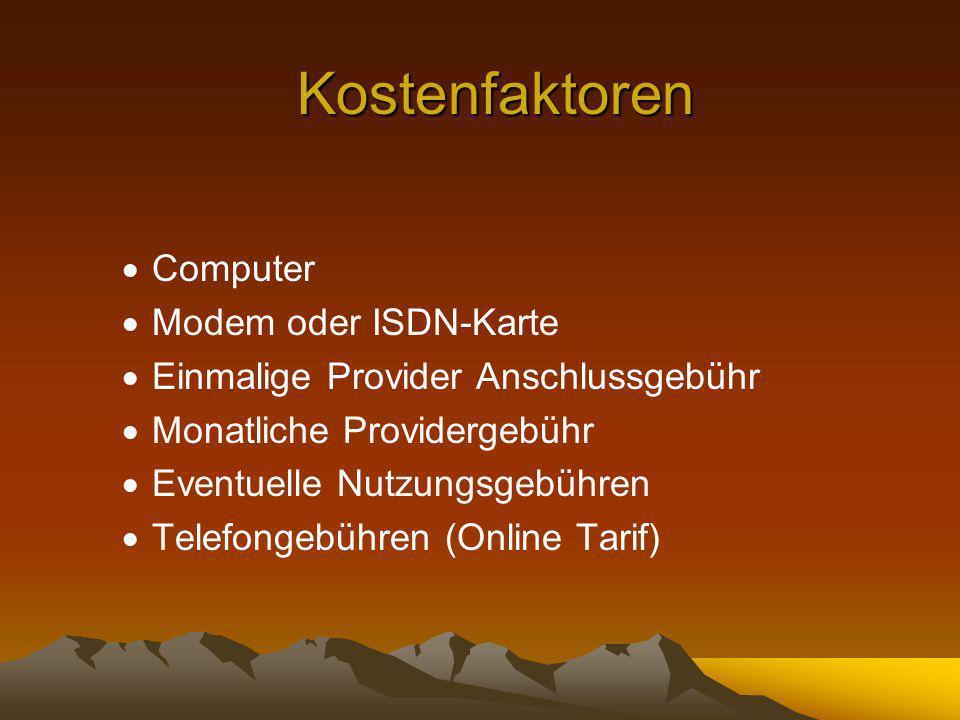 Kostenfaktoren Computer Modem oder ISDN-Karte