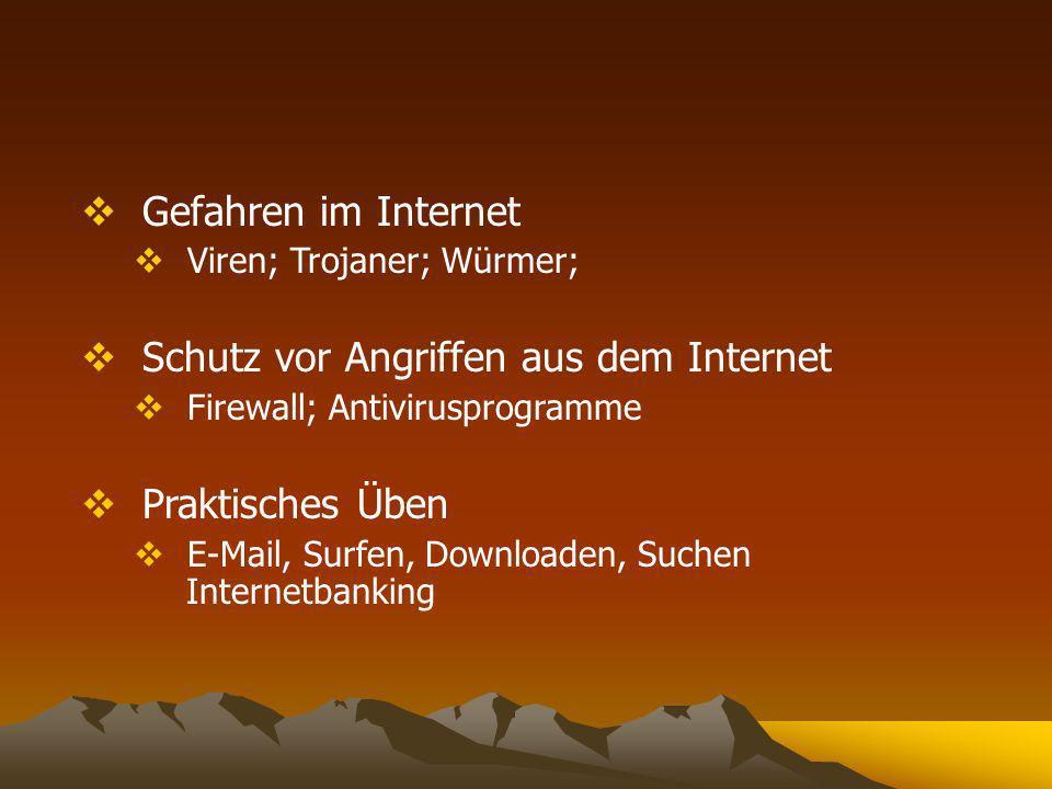 Schutz vor Angriffen aus dem Internet