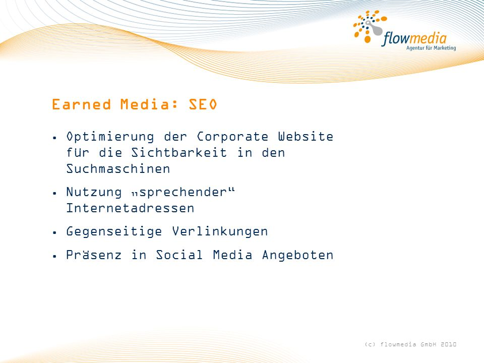 "Earned Media: SEO Optimierung der Corporate Website für die Sichtbarkeit in den Suchmaschinen. Nutzung ""sprechender Internetadressen."