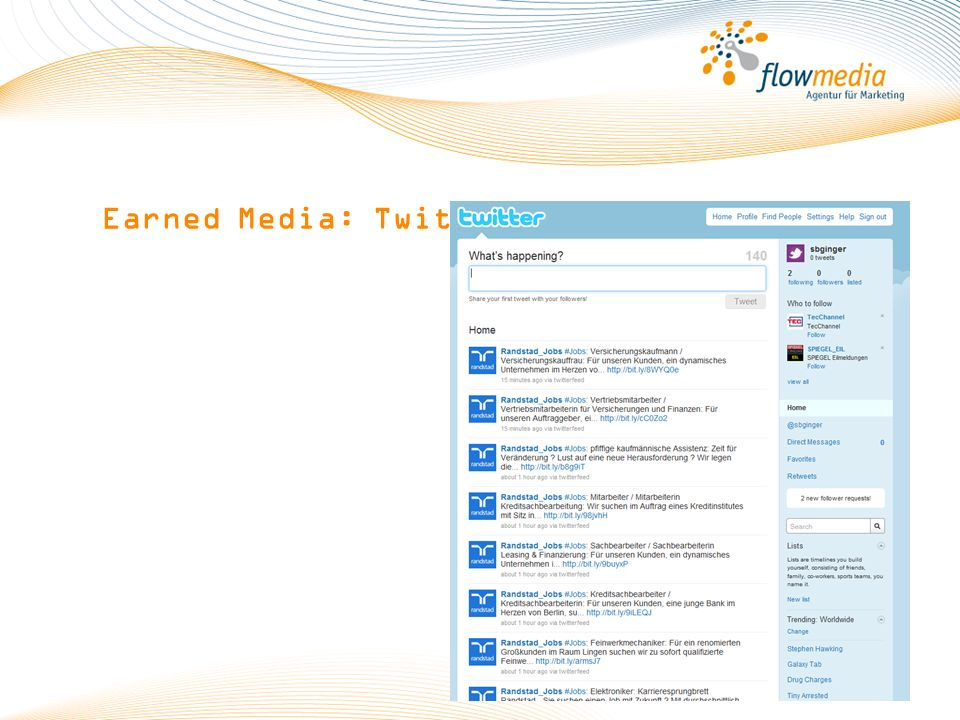 Earned Media: Twitter (c) flowmedia GmbH 2010