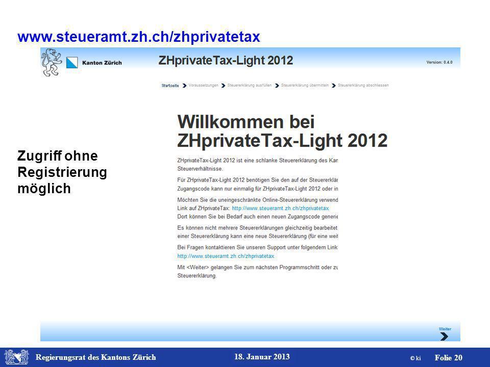 www.steueramt.zh.ch/zhprivatetax Zugriff ohne Registrierung möglich