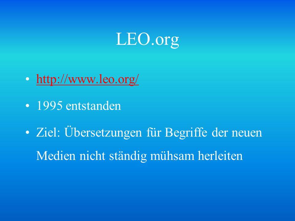 LEO.org http://www.leo.org/ 1995 entstanden