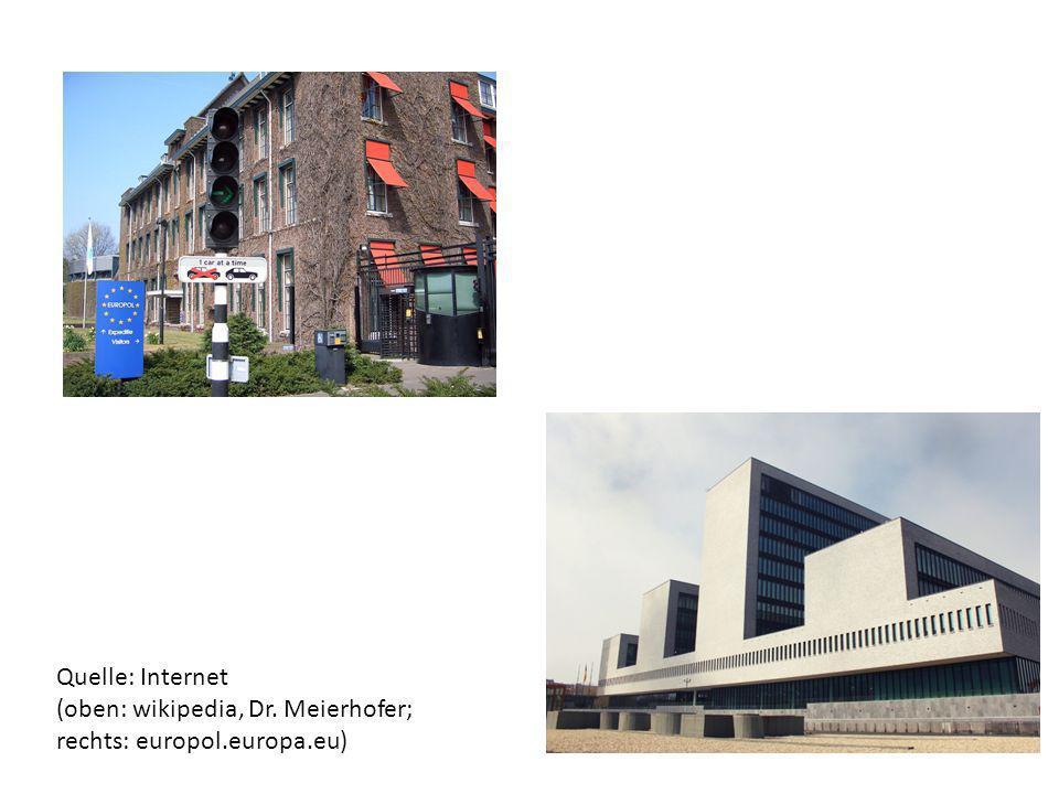 Quelle: Internet (oben: wikipedia, Dr. Meierhofer; rechts: europol.europa.eu)