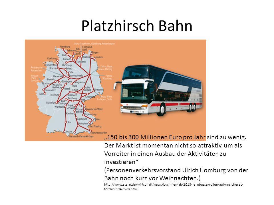 """Platzhirsch Bahn """"150 bis 300 Millionen Euro pro Jahr sind zu wenig."""