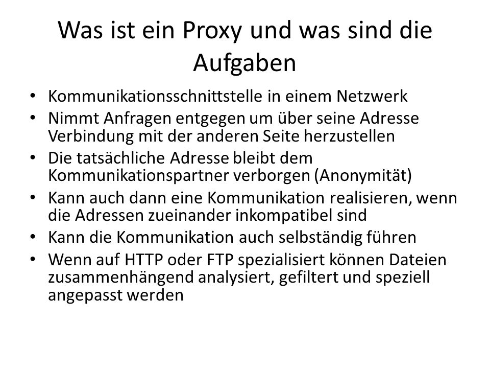 Was ist ein Proxy und was sind die Aufgaben