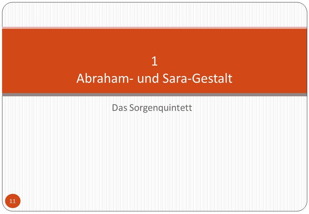1 Abraham- und Sara-Gestalt