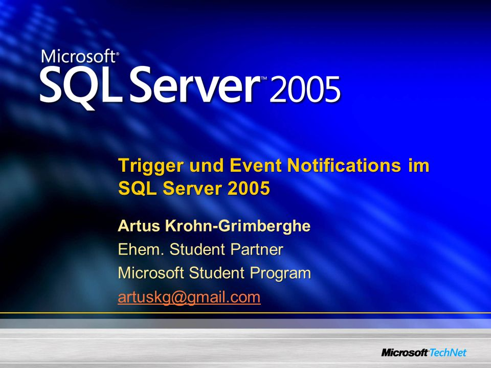 Trigger und Event Notifications im SQL Server 2005