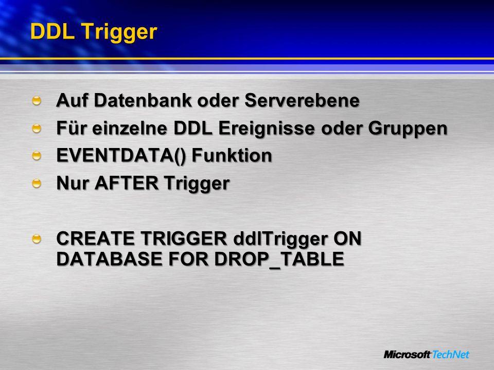 DDL Trigger Auf Datenbank oder Serverebene