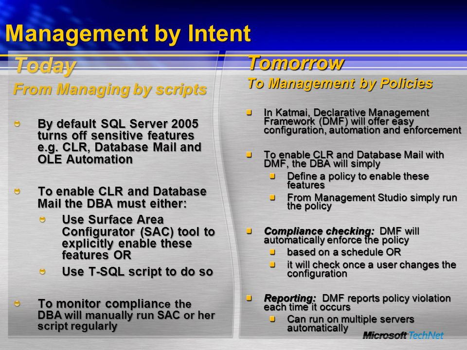Management by Intent Today Tomorrow From Managing by scripts