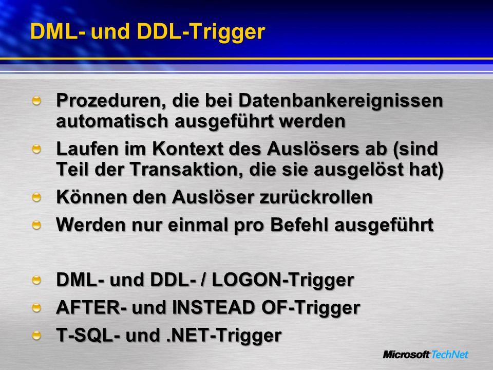 DML- und DDL-Trigger Prozeduren, die bei Datenbankereignissen automatisch ausgeführt werden.