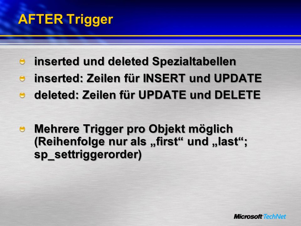 AFTER Trigger inserted und deleted Spezialtabellen