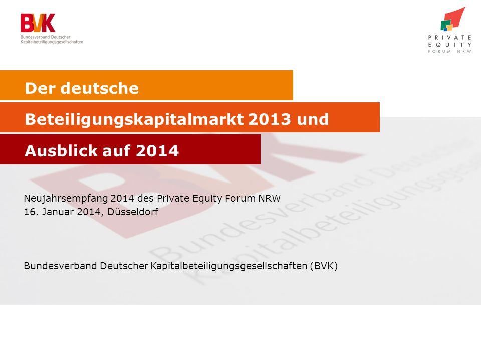 Der deutsche Beteiligungskapitalmarkt 2013 und Ausblick auf 2014