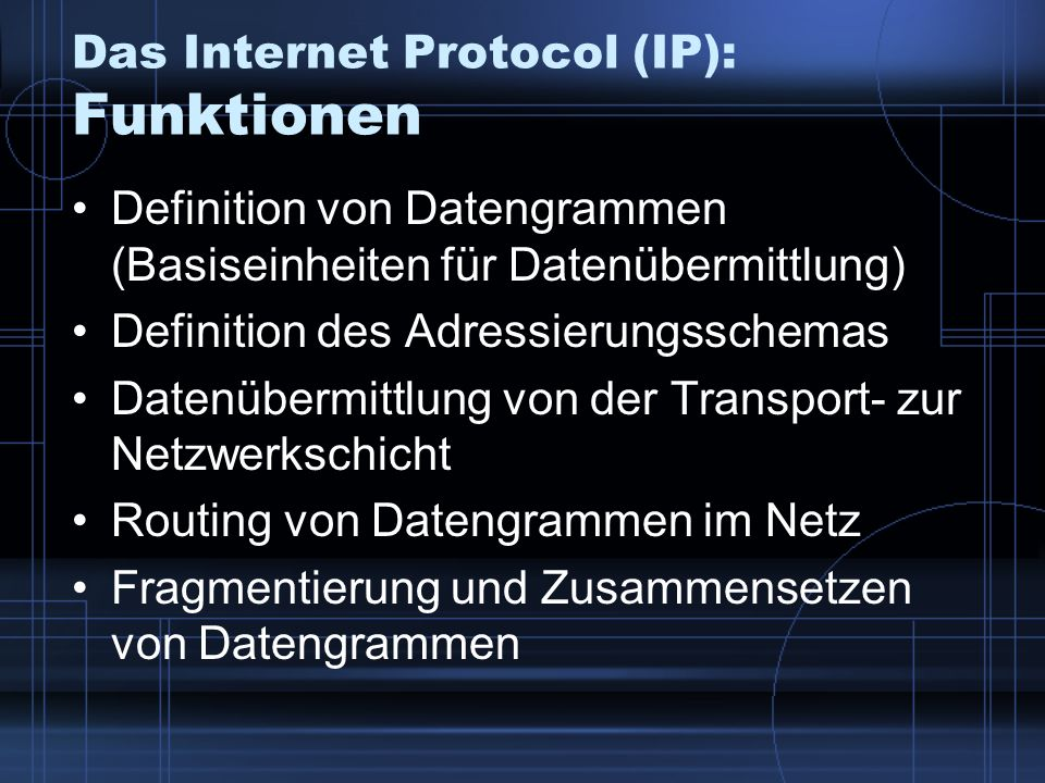Das Internet Protocol (IP): Funktionen