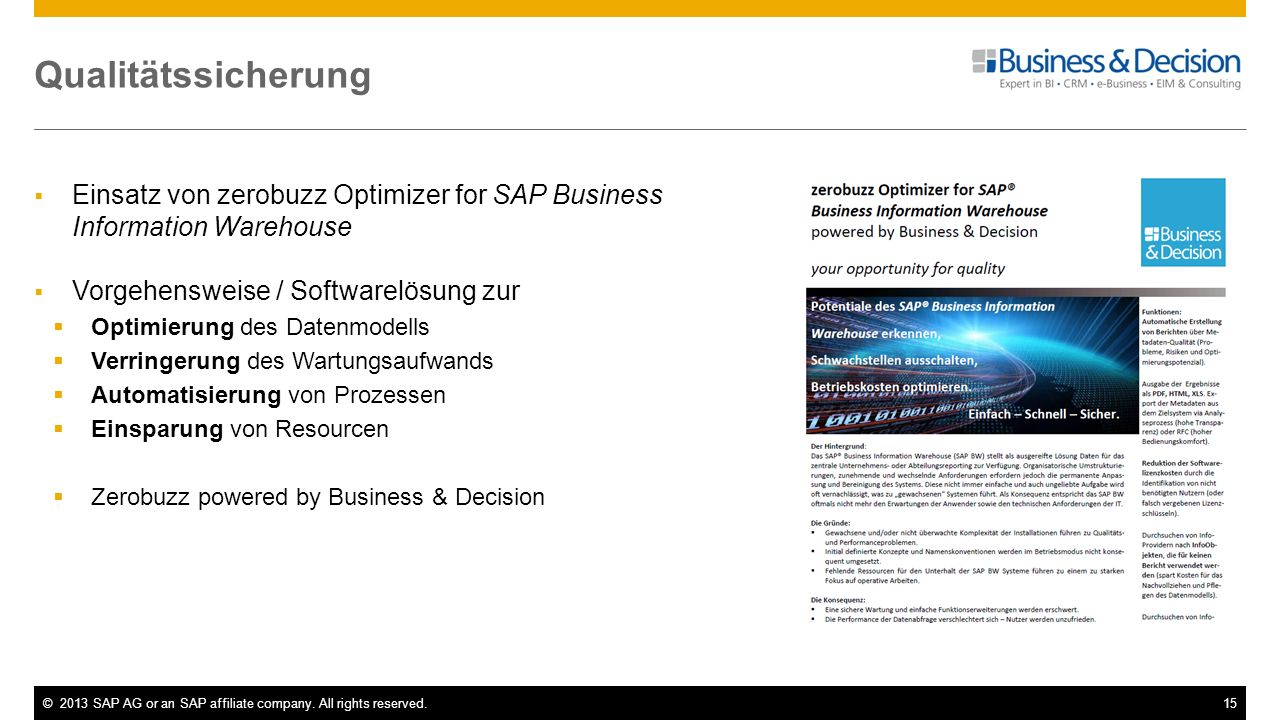 Qualitätssicherung Einsatz von zerobuzz Optimizer for SAP Business Information Warehouse. Vorgehensweise / Softwarelösung zur.
