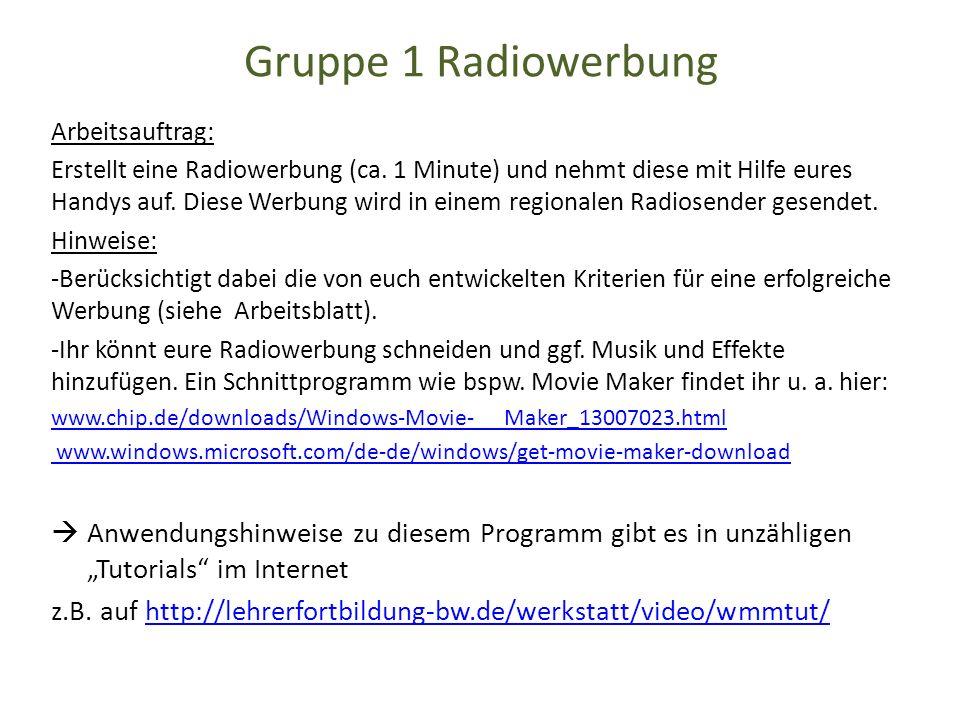 Gruppe 1 Radiowerbung Arbeitsauftrag: