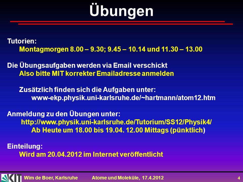 Übungen Tutorien: Montagmorgen 8.00 – 9.30; 9.45 – 10.14 und 11.30 – 13.00. Die Übungsaufgaben werden via Email verschickt.