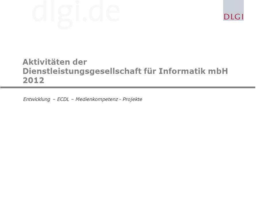 Aktivitäten der Dienstleistungsgesellschaft für Informatik mbH 2012