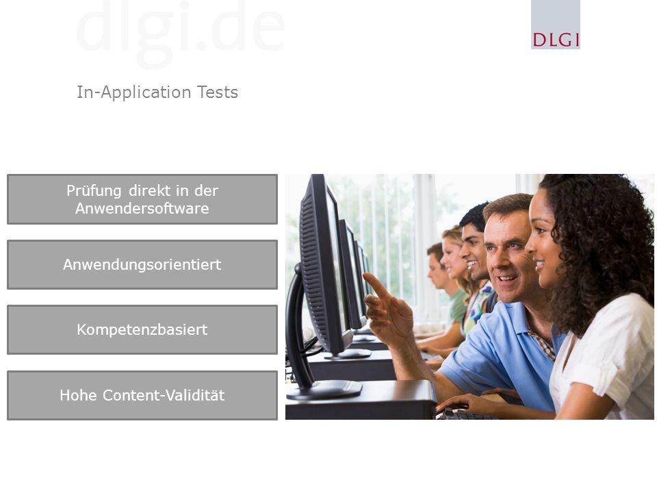 In-Application Tests Prüfung direkt in der Anwendersoftware
