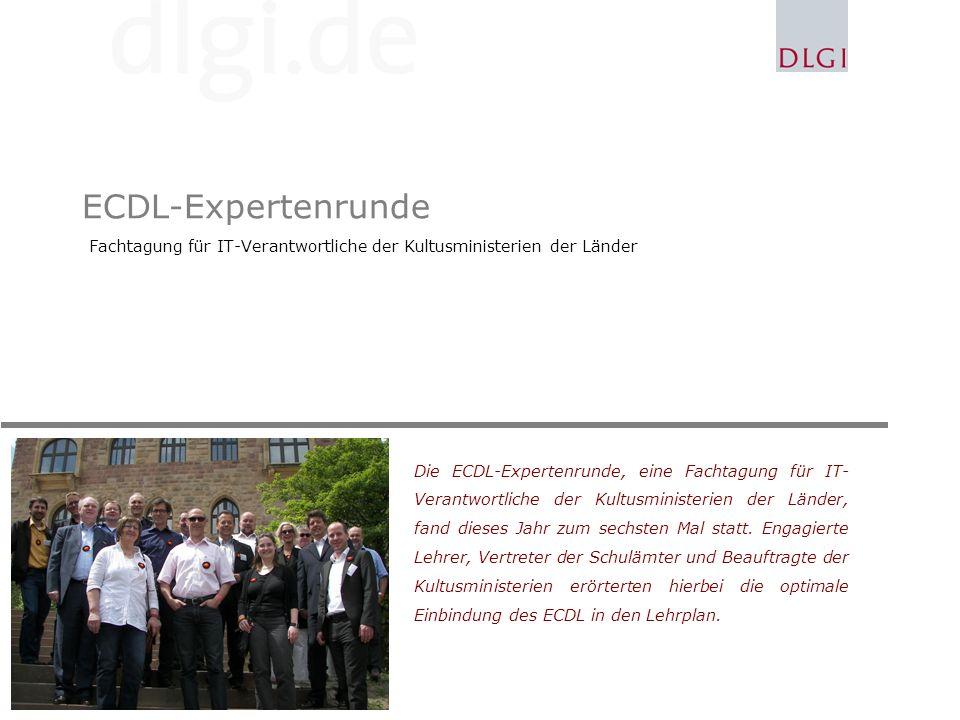 ECDL-Expertenrunde Fachtagung für IT-Verantwortliche der Kultusministerien der Länder.