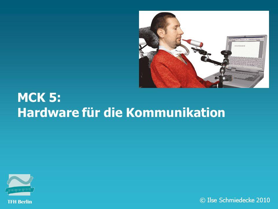 MCK 5: Hardware für die Kommunikation