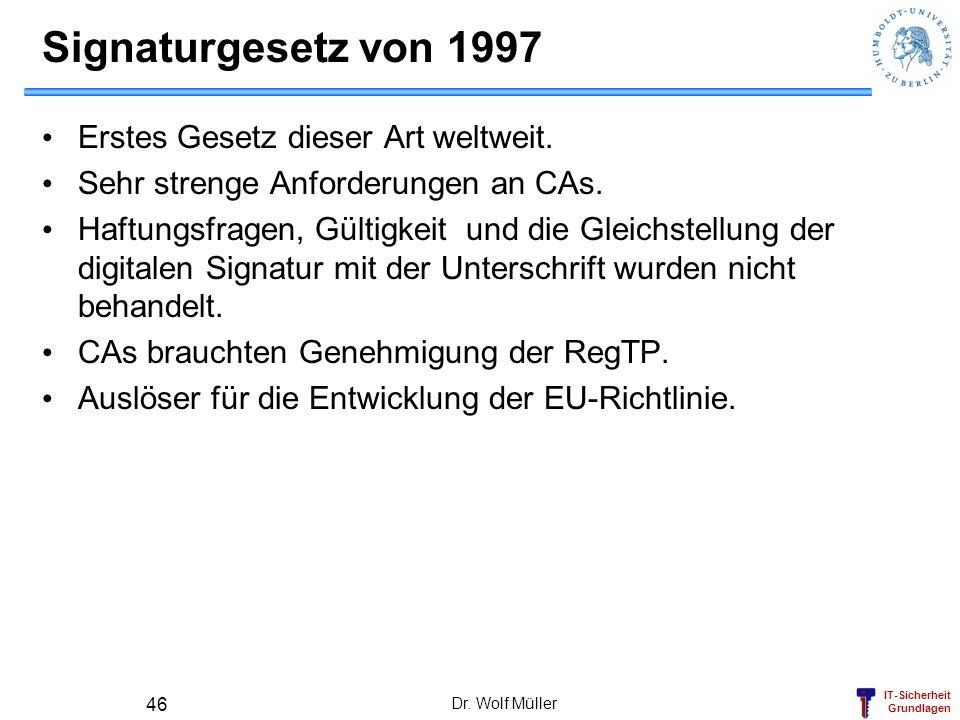 Signaturgesetz von 1997 Erstes Gesetz dieser Art weltweit.