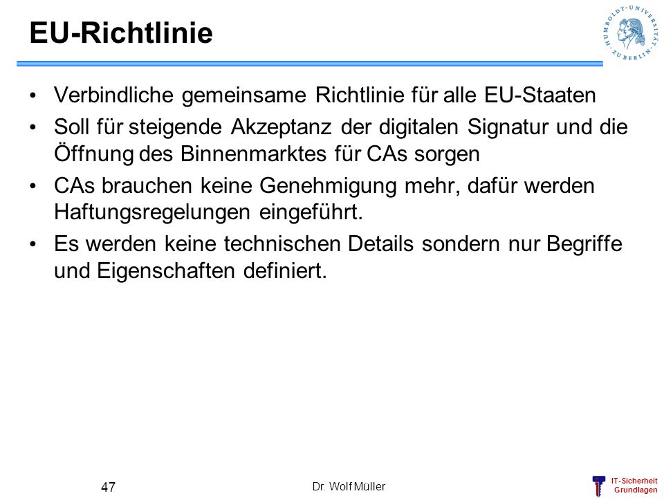 EU-Richtlinie Verbindliche gemeinsame Richtlinie für alle EU-Staaten