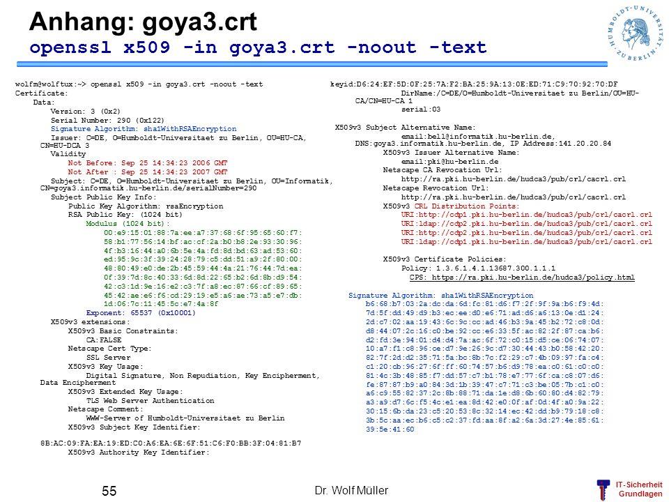Anhang: goya3.crt openssl x509 -in goya3.crt -noout -text