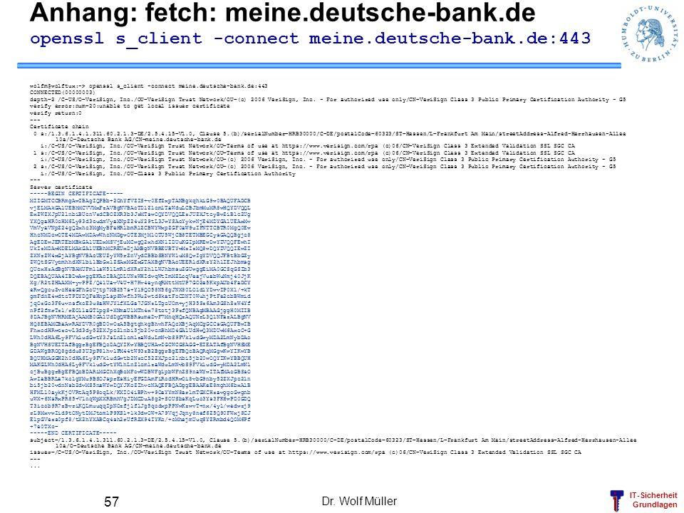 Anhang: fetch: meine.deutsche-bank.de openssl s_client -connect meine.deutsche-bank.de:443