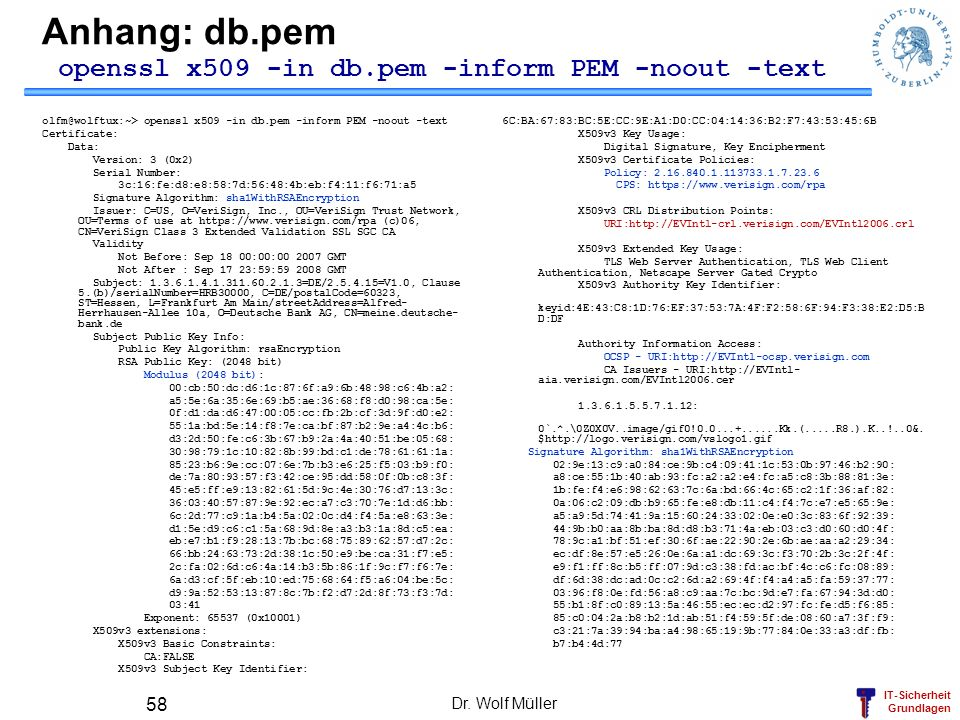 Anhang: db.pem openssl x509 -in db.pem -inform PEM -noout -text